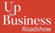 Up To Business Road Show commence le 5 avril