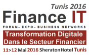 Finance IT Tunis 2016 : L'Evènement de la Transformation Digitale de la Finance en Tunisie