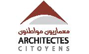 «Architectes Citoyens»manifeste son mécontentement